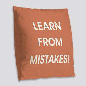 LEARN FROM MISTAKES! Burlap Throw Pillow