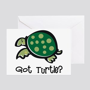 Got Turtle? Greeting Card