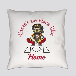 No Place Like Home Everyday Pillow