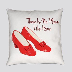There Is No Place Like Home Everyday Pillow