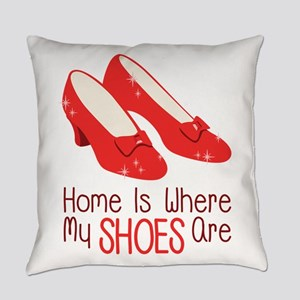Home Is Where My Shoes Are Everyday Pillow