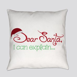 I Can Explain Everyday Pillow