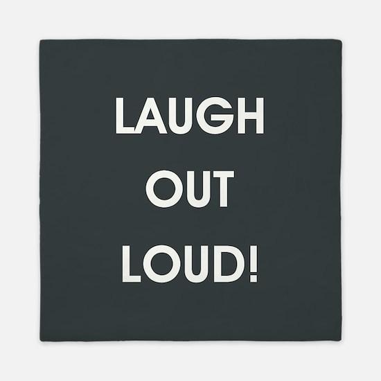 LAUGH OUT LOUD! Queen Duvet