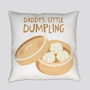 DADDYS LITTLE DUMPLING Everyday Pillow