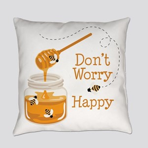 Dont Worry Be Happy Everyday Pillow