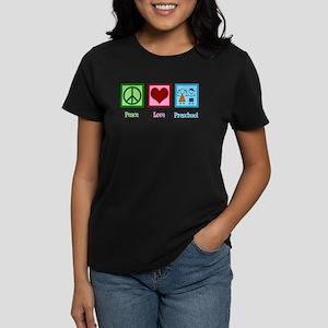 Peace Love Preschool Women's Dark T-Shirt