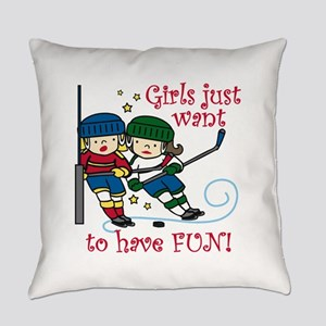 Have Fun Everyday Pillow