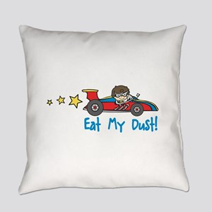 Eat My Dust Everyday Pillow