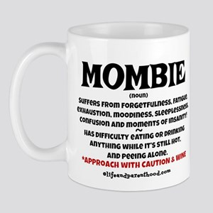 Mombie Wine Quote Mugs