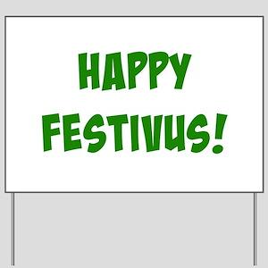 Happy FESTIVUS™! Yard Sign