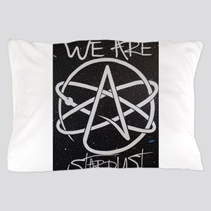 We Are Stardust Pillow Case