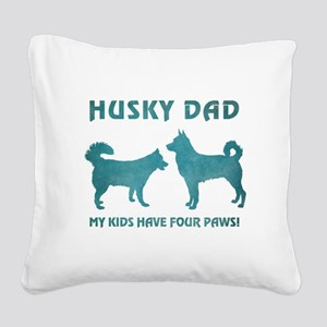 HUSKY DAD Square Canvas Pillow