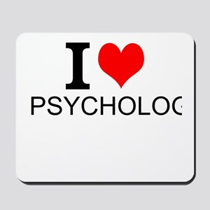 I Love Psychology Mousepad