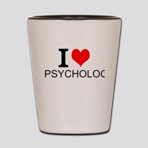 I Love Psychology Shot Glass