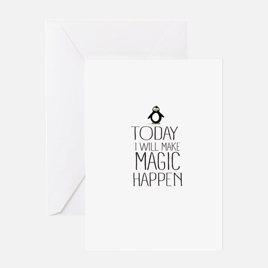 Today Magic Will Happen Greeting Cards