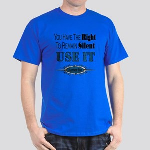 Right To Remain Silent Dark T-Shirt