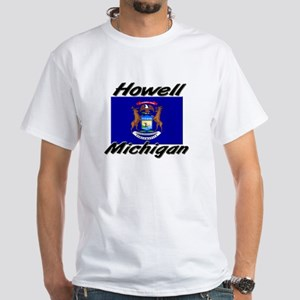 Howell Michigan White T-Shirt