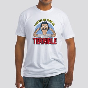 Bob's Burgers Terrible Fitted T-Shirt