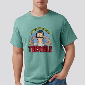 Bob's Burgers Terrible Mens Comfort Colors Shirt