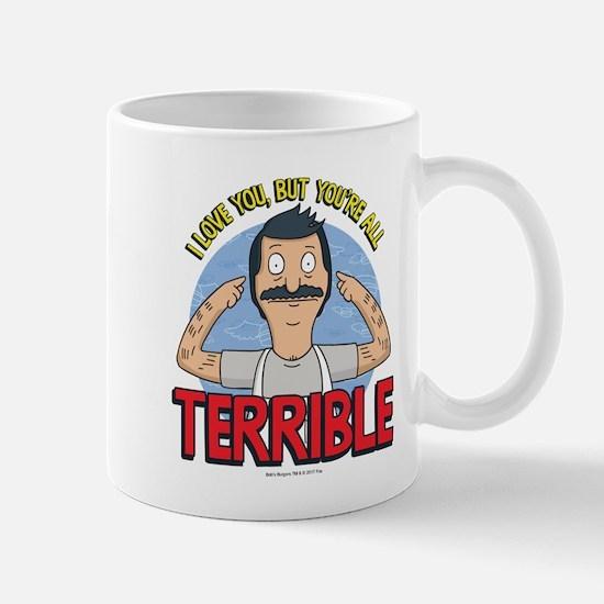 Bob's Burgers Terrible Mug
