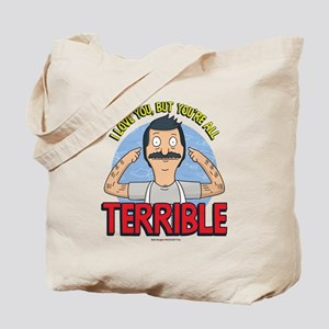 Bob's Burgers Terrible Tote Bag