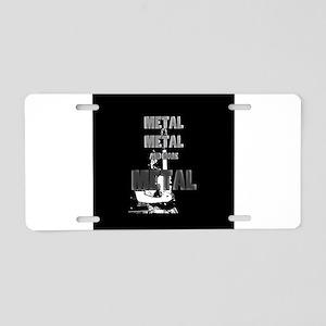 Metal, Metal and More Metal Aluminum License Plate