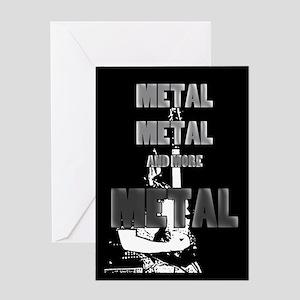 Metal, Metal and More Metal Greeting Cards