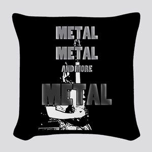 Metal, Metal and More Metal Woven Throw Pillow