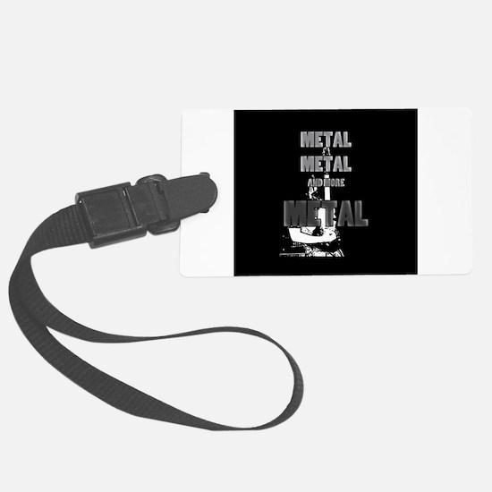 Metal, Metal and More Metal Luggage Tag