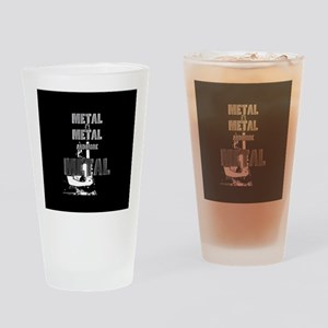 Metal, Metal and More Metal Drinking Glass