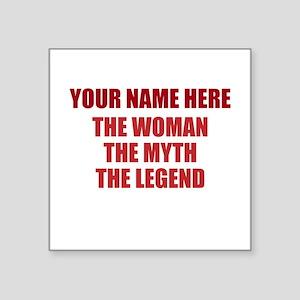 "Custom Woman Myth Legend Square Sticker 3"" x 3"""