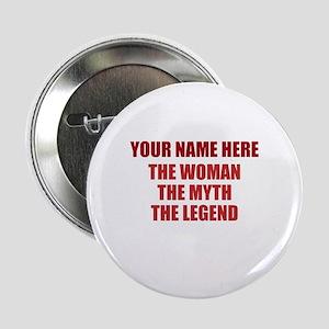 """Custom Woman Myth Legend 2.25"""" Button"""