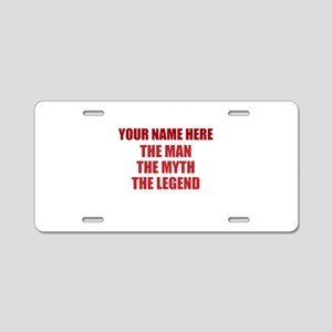 Custom Man Myth Legend Aluminum License Plate