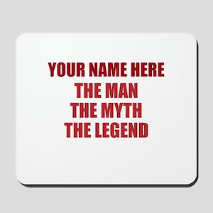 Custom Man Myth Legend Mousepad