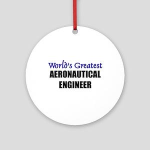Worlds Greatest AERONAUTICAL ENGINEER Ornament (Ro