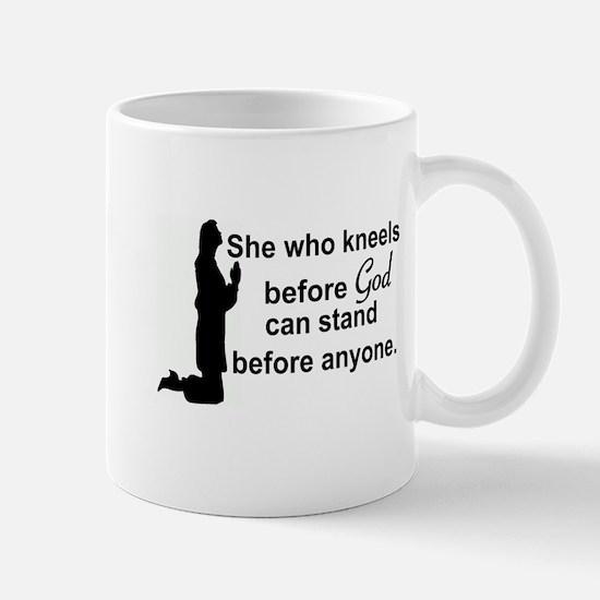 SHE WHO KNEELS BEFOE GOD... Mugs