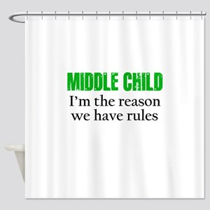 MIDDLE CHILD (green) Shower Curtain