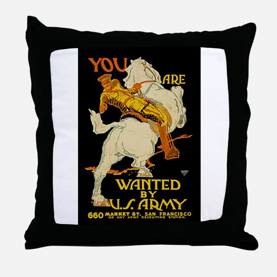 US Army You Are Wanted WWI Propagand Throw Pillow
