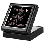 I will be a survivor Keepsake Box