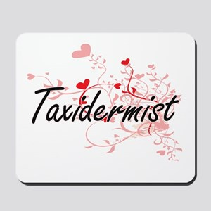 Taxidermist Artistic Job Design with Hea Mousepad