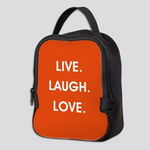 LIVE, LAUGH, LOVE. Neoprene Lunch Bag
