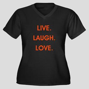 LIVE, LAUGH, LOVE. Plus Size T-Shirt