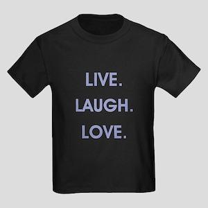 LIVE, LAUGH, LOVE. T-Shirt