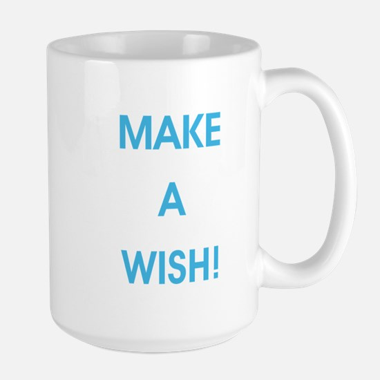 MAKE A WISH! Large Mug