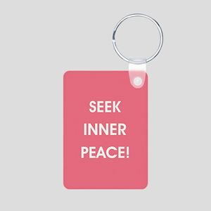 SEEK INNER PEACE! Aluminum Photo Keychain
