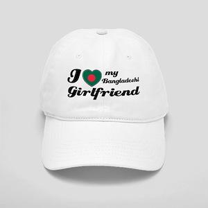 I love my Bangladeshi Girlfriend Cap