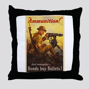 US War Bonds Ammunition WWI Propagand Throw Pillow