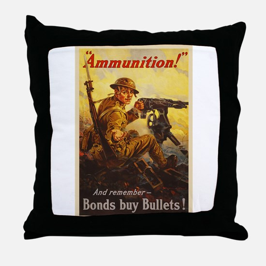 US War Bonds Ammunition WWI Propagand Throw Pillow