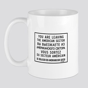 You Are Leaving The American Sector, Berlin Mug