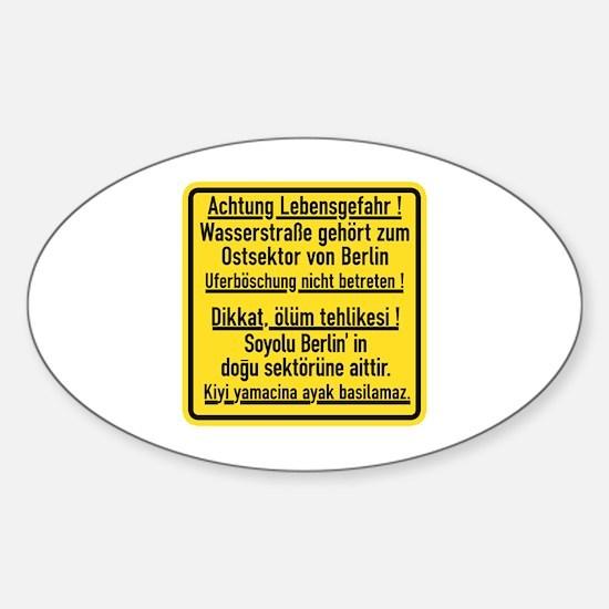Achtung Lebensgefahr!, Cold War Berlin Decal
